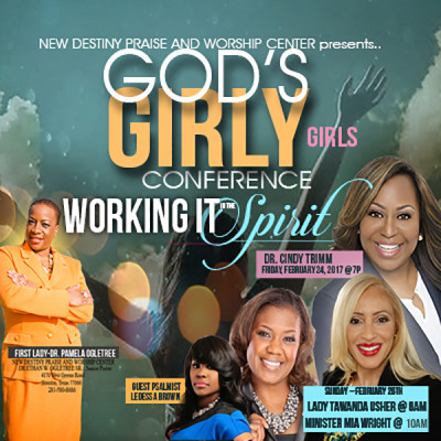 God's Girly Girls Weekend - New Destiny Praise and Worship Center